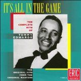 It's All In the Game - The Complete Hits of Tommy Edwards