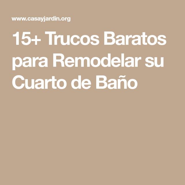 Trucos Baratos para Remodelar su Cuarto de Baño (con ...
