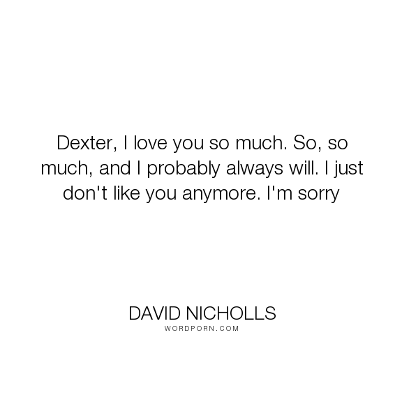 Popular Love Life Inspirational Quotes One Day Quotes Dexter Quotes Quotes