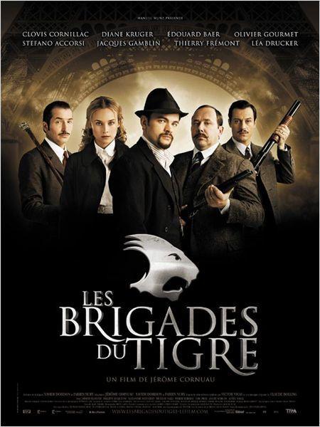 Les Brigades Du Tigre Affiche Jerome Cornuau Film Affiche Film Tigre