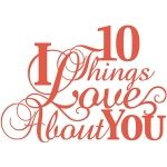 '10 things i love about you' phrase