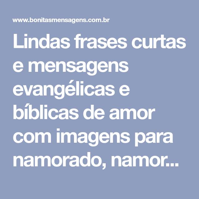 Lindas Frases Curtas E Mensagens Evangélicas E Bíblicas De Amor Com