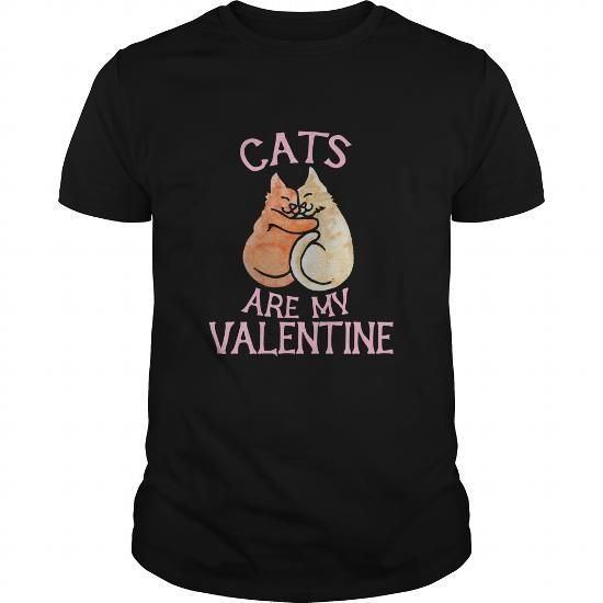 Cats are my Valentine1 SHIRT
