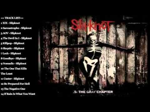 5 The Gray Chapter Deluxe Edition By Slipknot Full Album