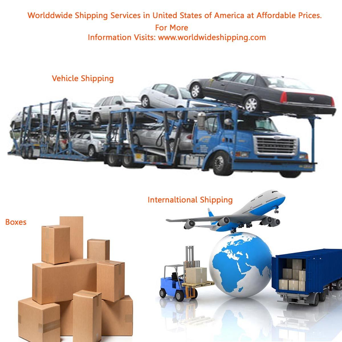 Worldwide Shipping is a leading international shipping company in United States of America. It is providing completely secure worldwide shipping services at affordable prices. Its include container, cargo, vehicle, boxes, air freight and packing/creating services.