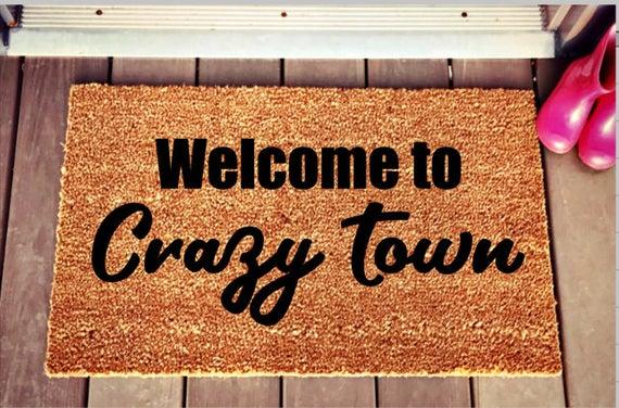 Welcome To Crazy Town Doormat Unique Doormat Funny Family Doormat Welcome Mat Door Mat Coir Doormat Cool Doormats Welcome Mats