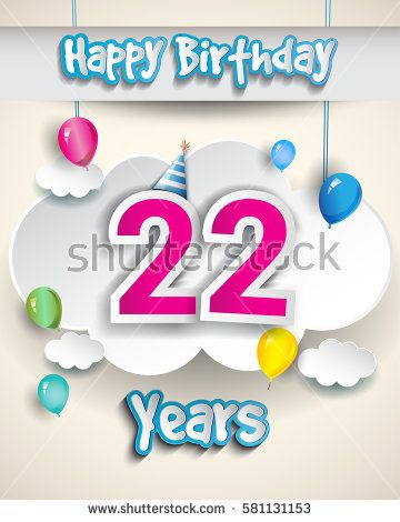 22nd Birthday Celebration Design With Clouds And Balloons Design