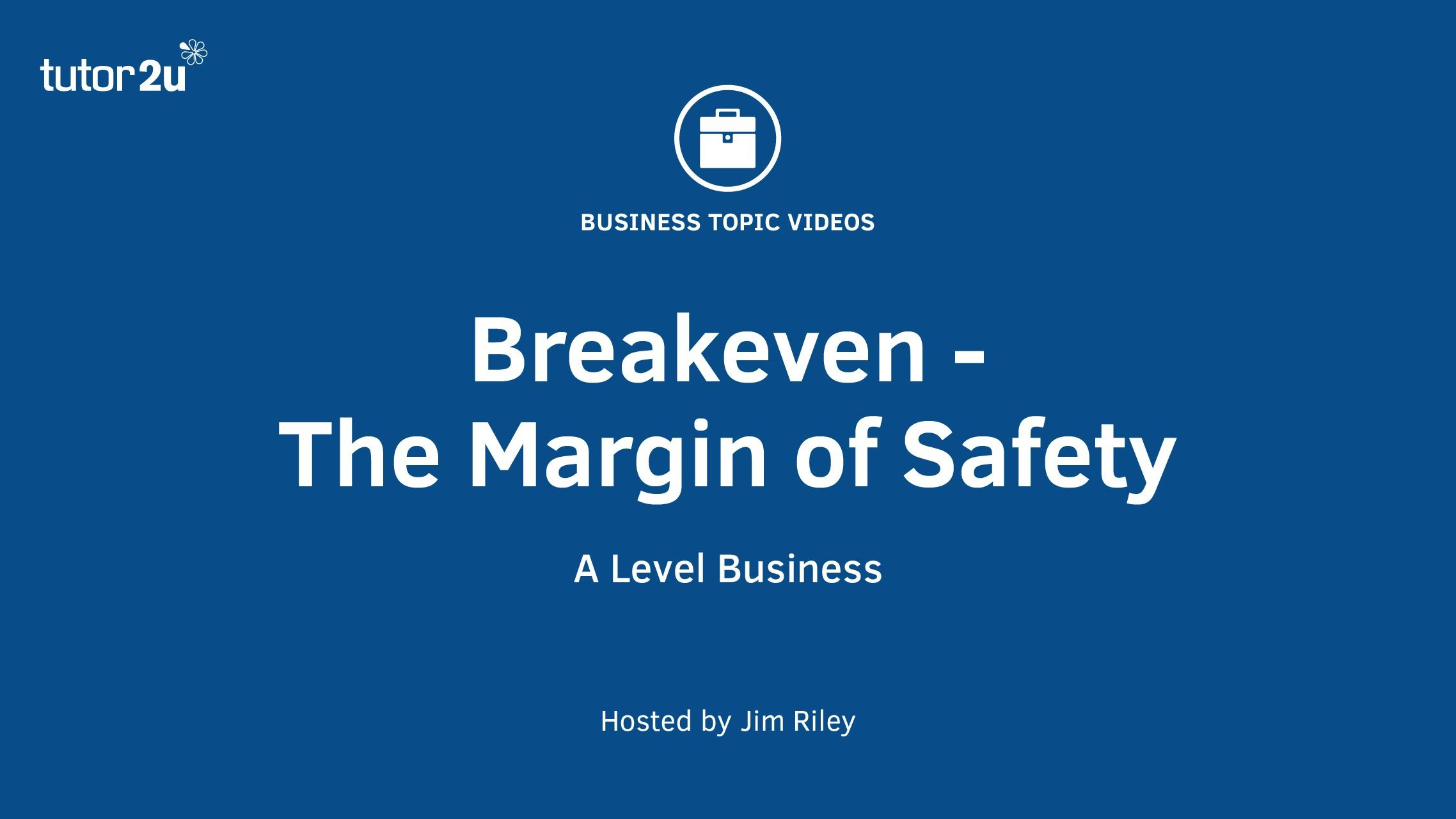 Breakeven Analysis  The Margin Of Safety   Unit  Chapter