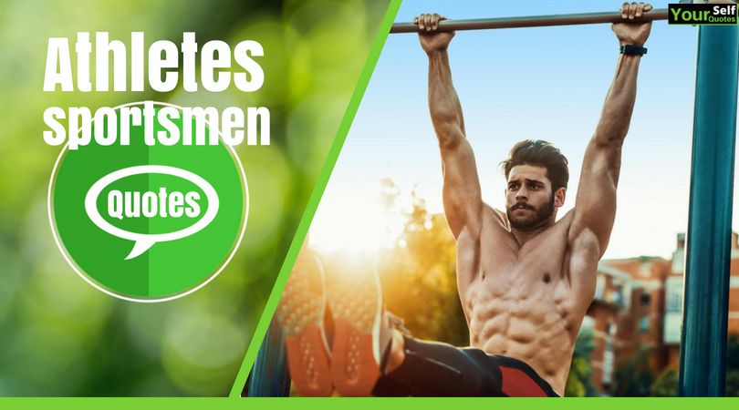 Motivational Quotes from Athletes & Sportsmen to Help You