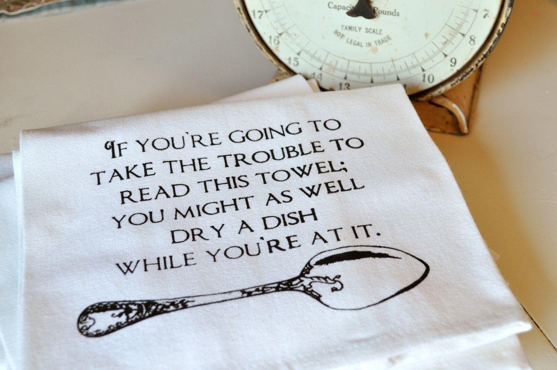 Silk screened cotton tea towel-wash a dish. $13.00, via Etsy.