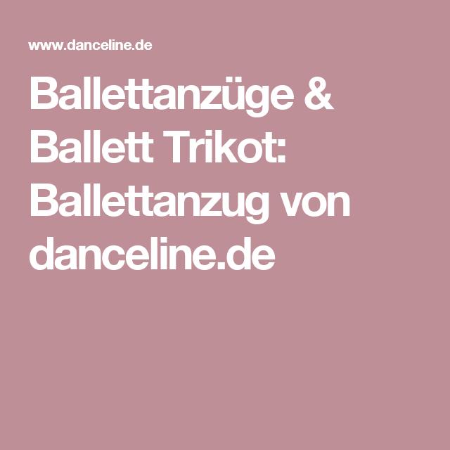 Ballettanzüge & Ballett Trikot: Ballettanzug von danceline.de ...