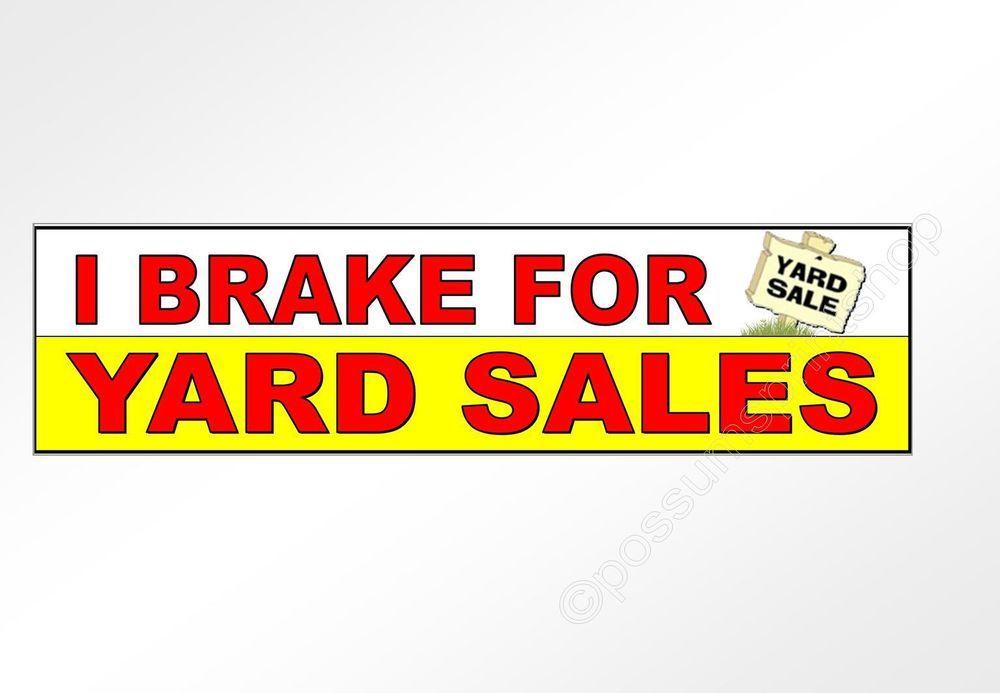 i brake for yard sale vinyl decal I brake for yard sales sticker