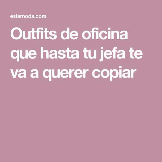Outfits de oficina que hasta tu jefa te va a querer copiar en 2018 ... 5e88627f2300