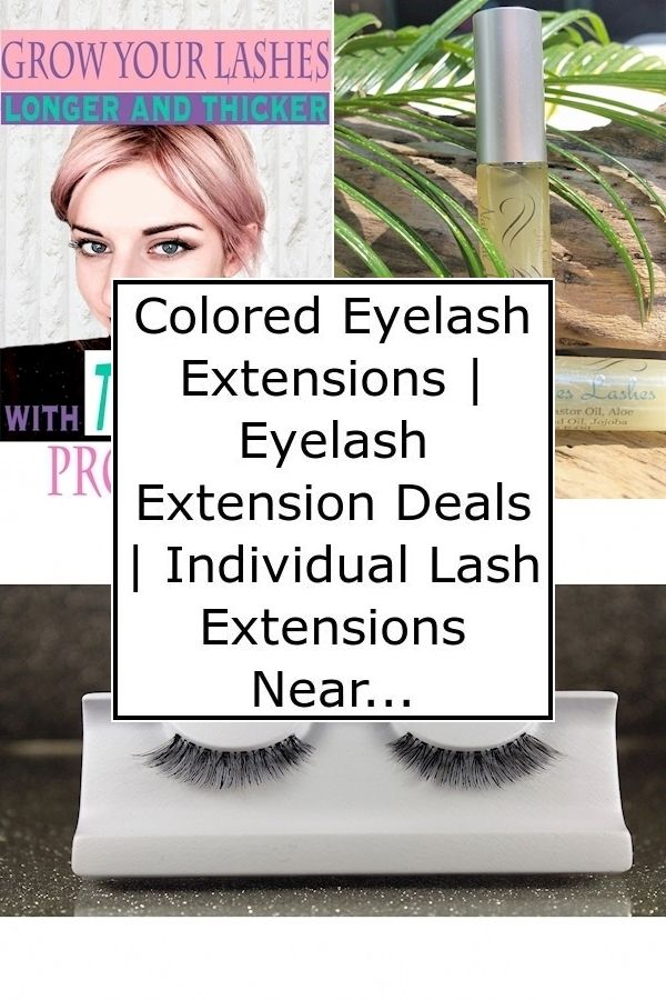 Colored Eyelash Extensions | Eyelash Extension Deals ...