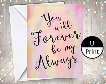 You Will Always Be My Forever Printable Card Valentines Day Love