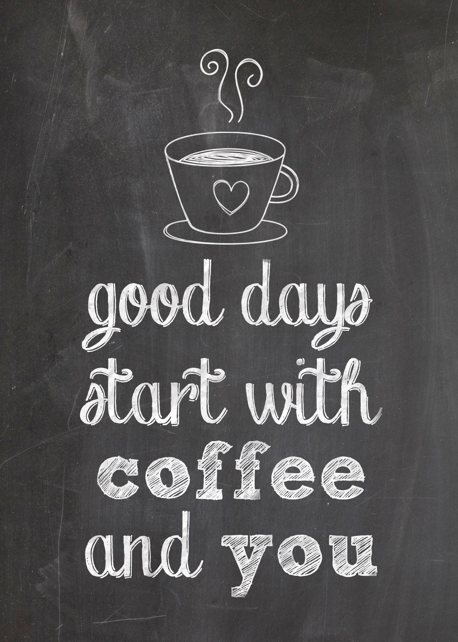 Marvelous Coffee Quotes Tumblr 1 Good Days Start With Coffee And You Coffee Good Morning Graphic Good Morni Coffee Quotes Coffee Printables Funny Coffee Quotes