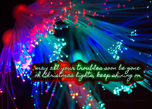Christmas Lights Coldplay Coldplay Lyrics Coldplay Lyrics To Live By