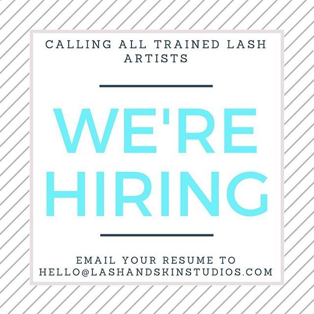 Calling all San Diego Lash Artists: WE\'RE HIRING! We\'re looking for ...