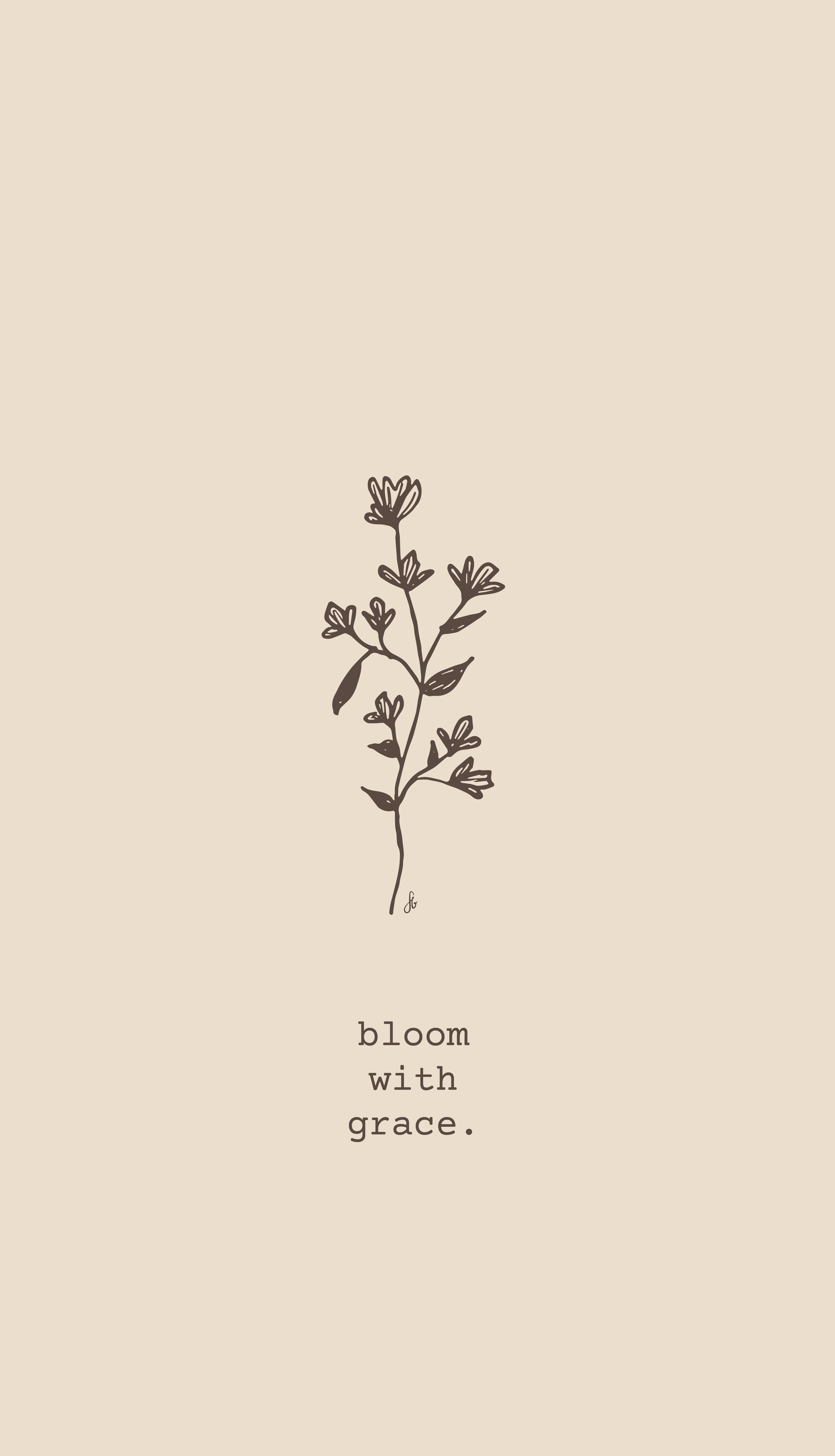 """handdrawn flower with one of my favorite quotes """"bloom"""