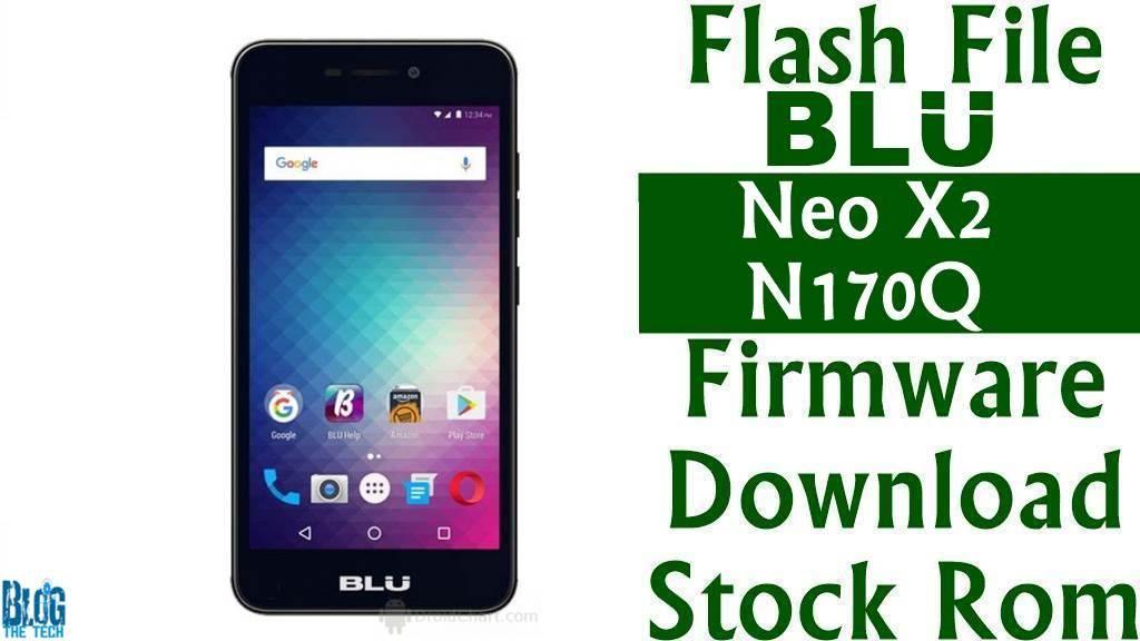 Flash File BLU Neo X2 N170Q Firmware Download Stock Rom Smartphone