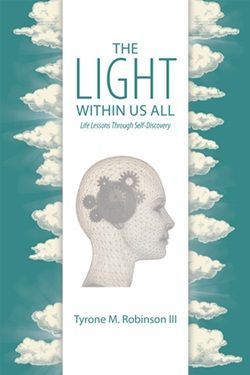 http://www.lulu.com/spotlight/TheLightWithinUsAll1  The Light Within Us All, Life Lessons Through Self-Discovery, an easy to read handbook, summarizes a program designed to help you achieve life goals, unconditional happiness, meaning, purpose, and total freedom.