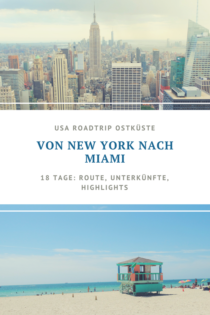 Photo of From New York to Miami – Route & Accommodation {Overview