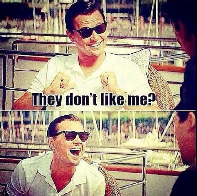They Don T Like Leonardo Di Caprio Me As A Girlfriend Don T Like Me Leonardo Dicaprio
