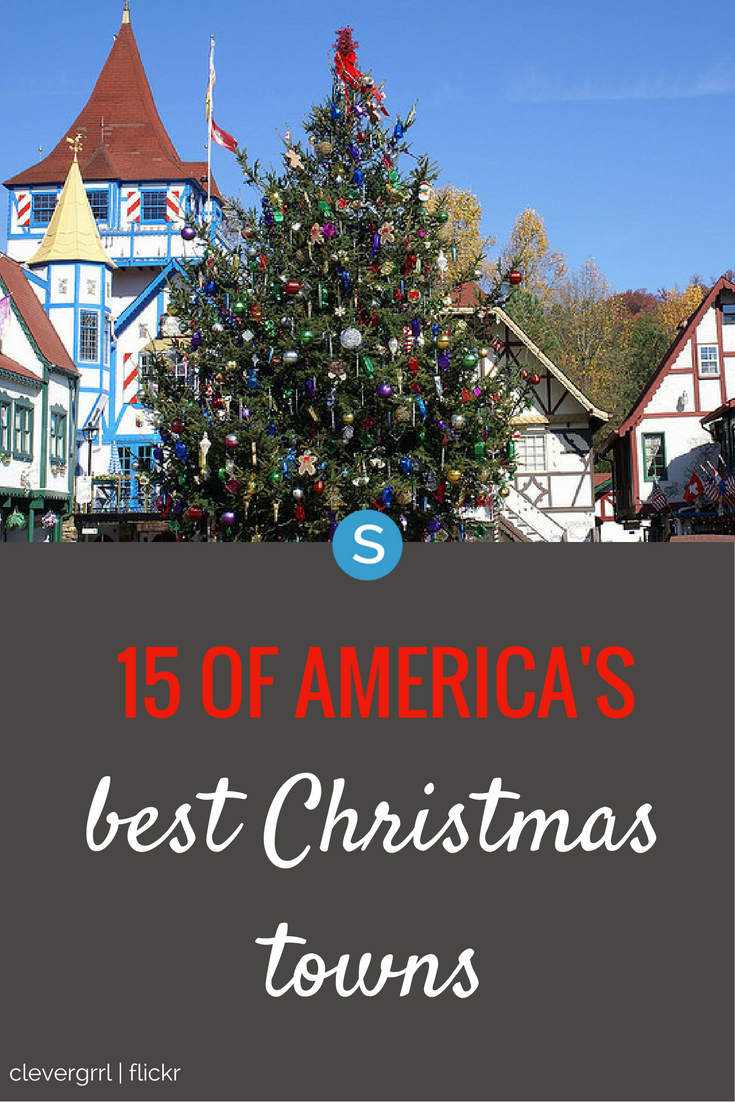 15 Of The Best Christmas Towns In America #holidaytrip