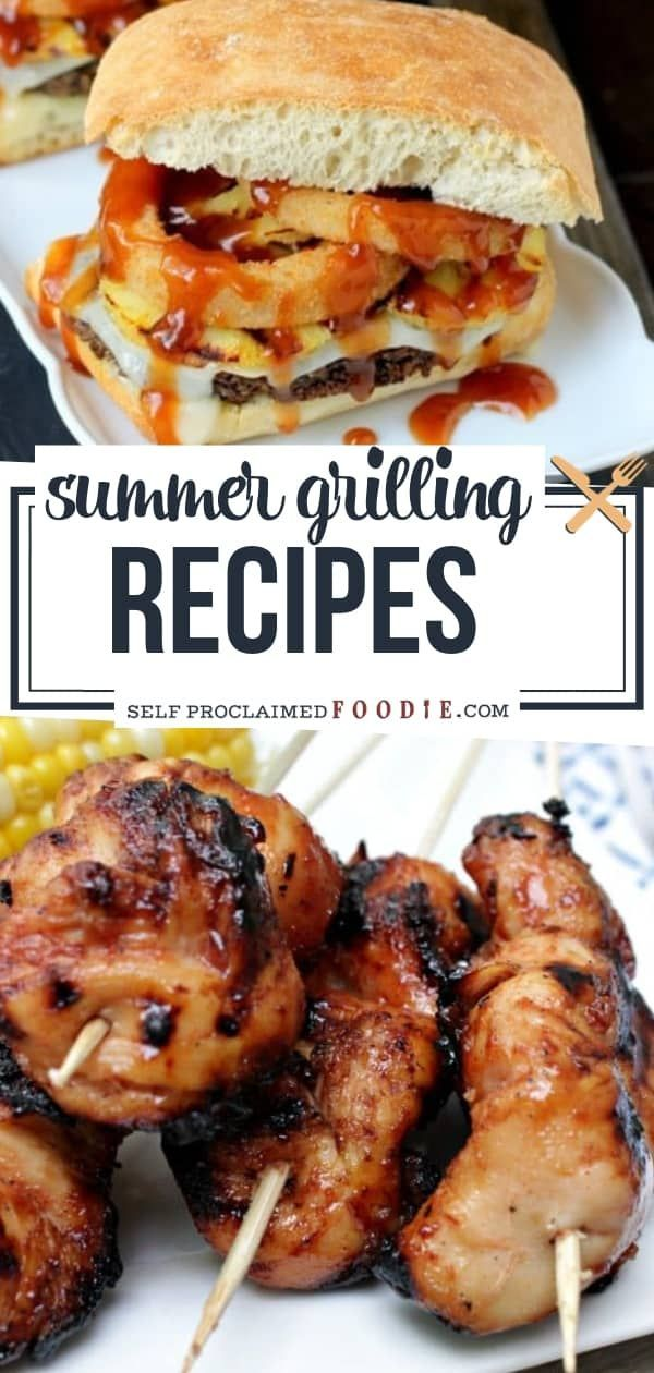 An Easy Outdoor Grill Recipe That You Can Enjoy Every Summer