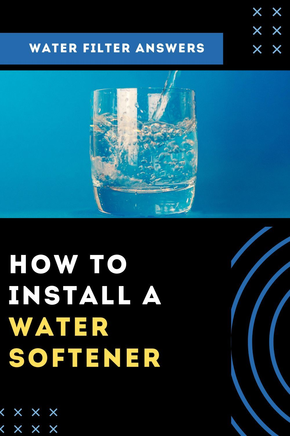 How To Install A Water Softener The Easy Way Water Filter Answers In 2020 Water Softener Water Softener Salt Water Filter