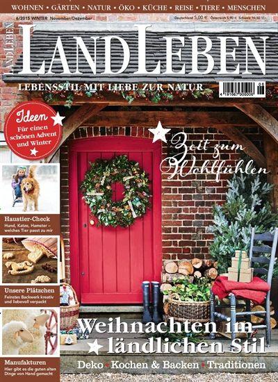 Ich Mochte Dir Die Zeitschrift Landleben Epaper Empfehlen Country Country Living
