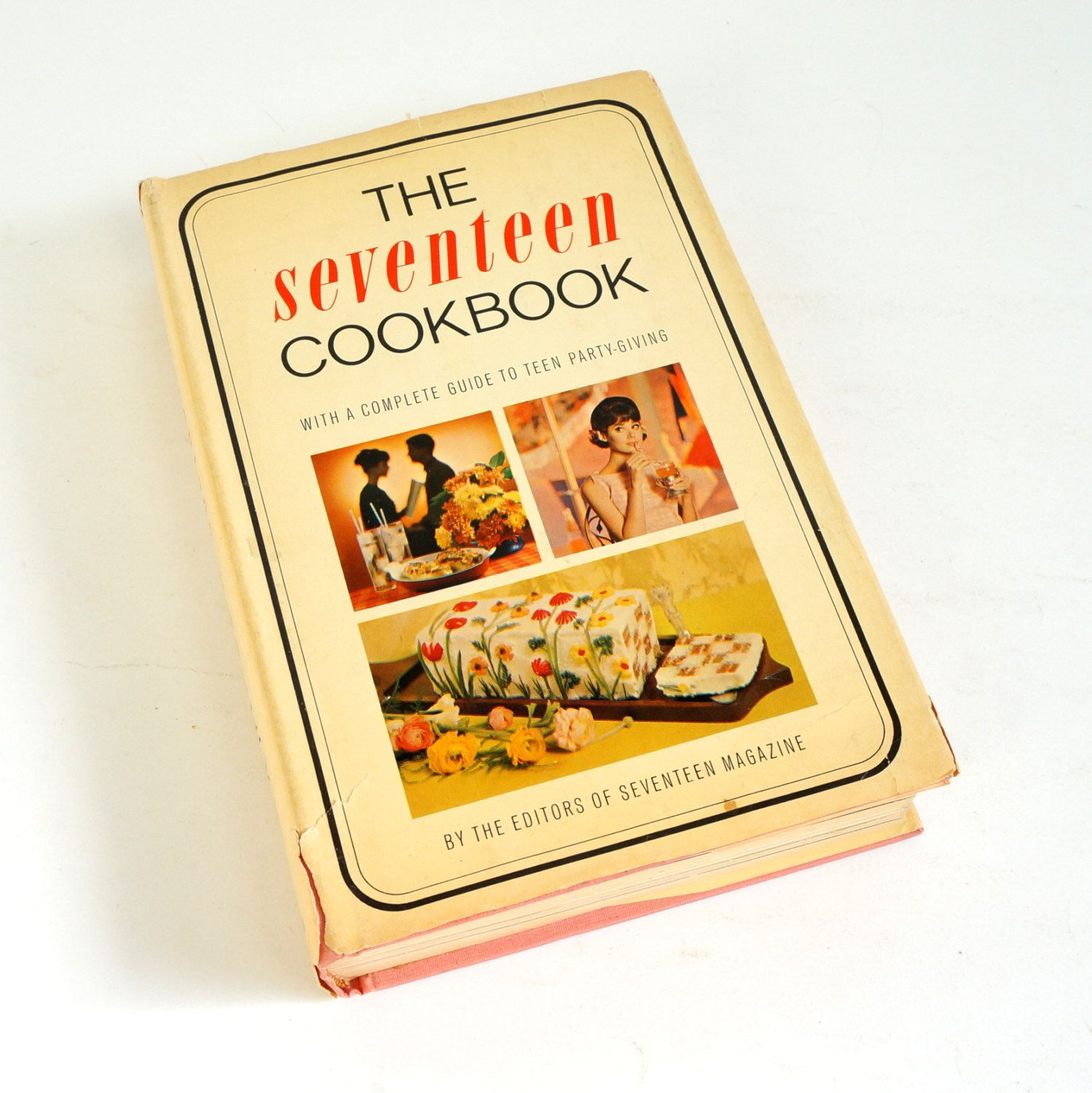 Seventeen Cookbook by Editors of Seventeen Magazine 1967 HCDj / Complete Guide to Teen Party-Giving / Future Suzy Homemaker in the Kitchen by AttysVintage on Etsy