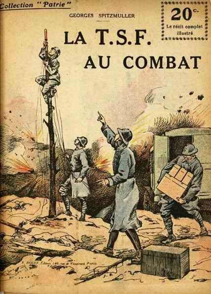 Les Telegraphes Pendant La Grande Guerre Grande Guerre Territoriaux Bretons Et Normands Du 87 Dit Guerre Guerre Mondiale Histoire Militaire