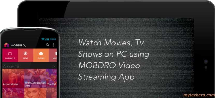 Mobdro for PC Download for WIndows 10,8,8.1,7 and Mac