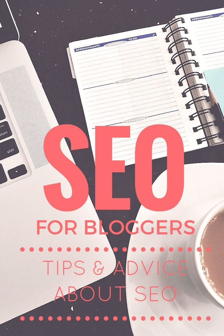 Five easy to remember SEO tips to help you ensure your blog shows up in Google searches. | blogging tips