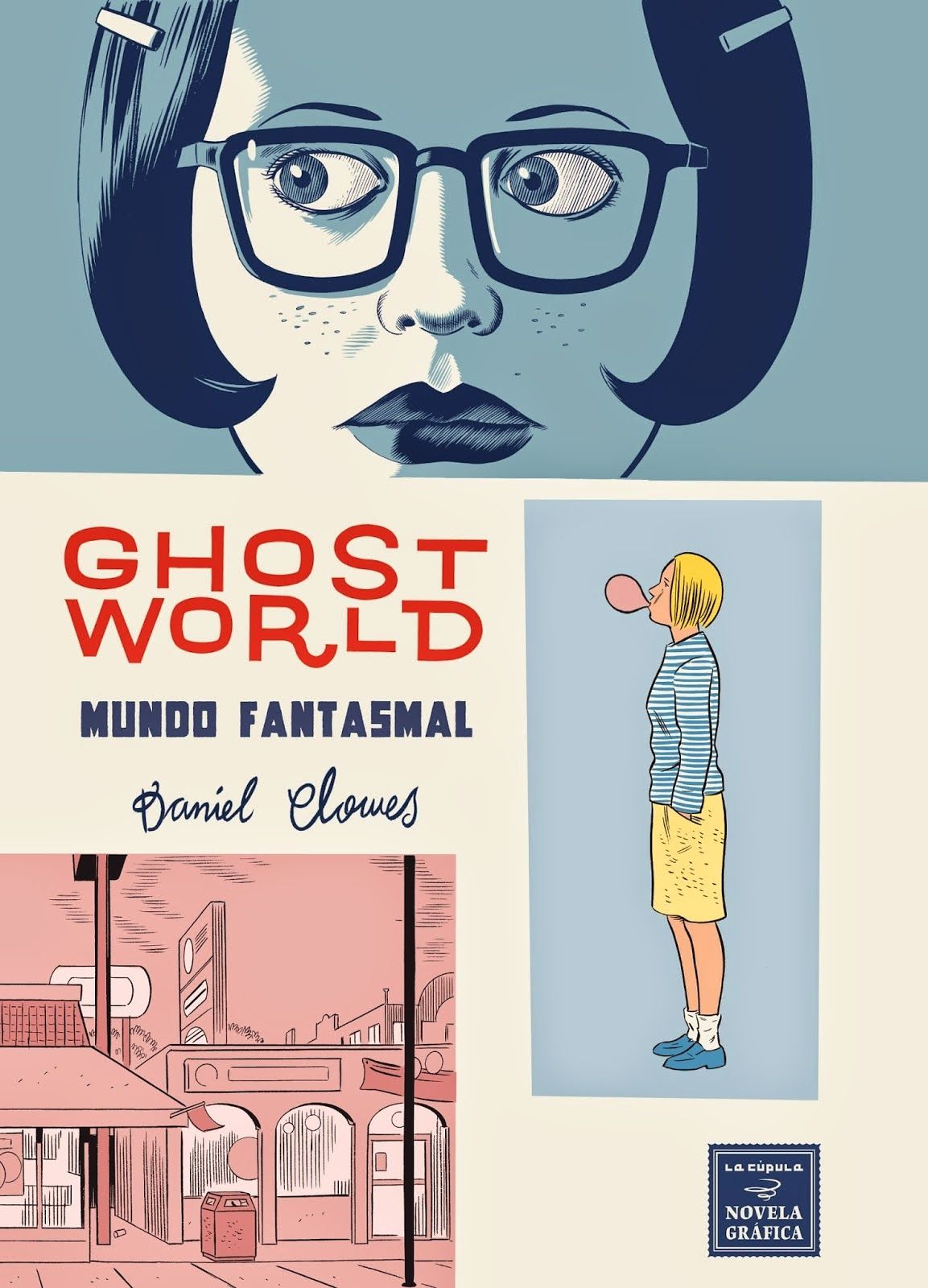 La Cupula Libro Reseña Cómic Ghost World Mundo Fantasmal Daniel Clowes