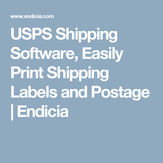 USPS Shipping Software, Easily Print Shipping Labels And