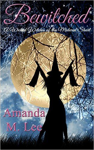 Bewitched: A Wicked Witches of the Midwest Short - Kindle edition by Amanda M. Lee. Paranormal Romance Kindle eBooks @ Amazon.com.
