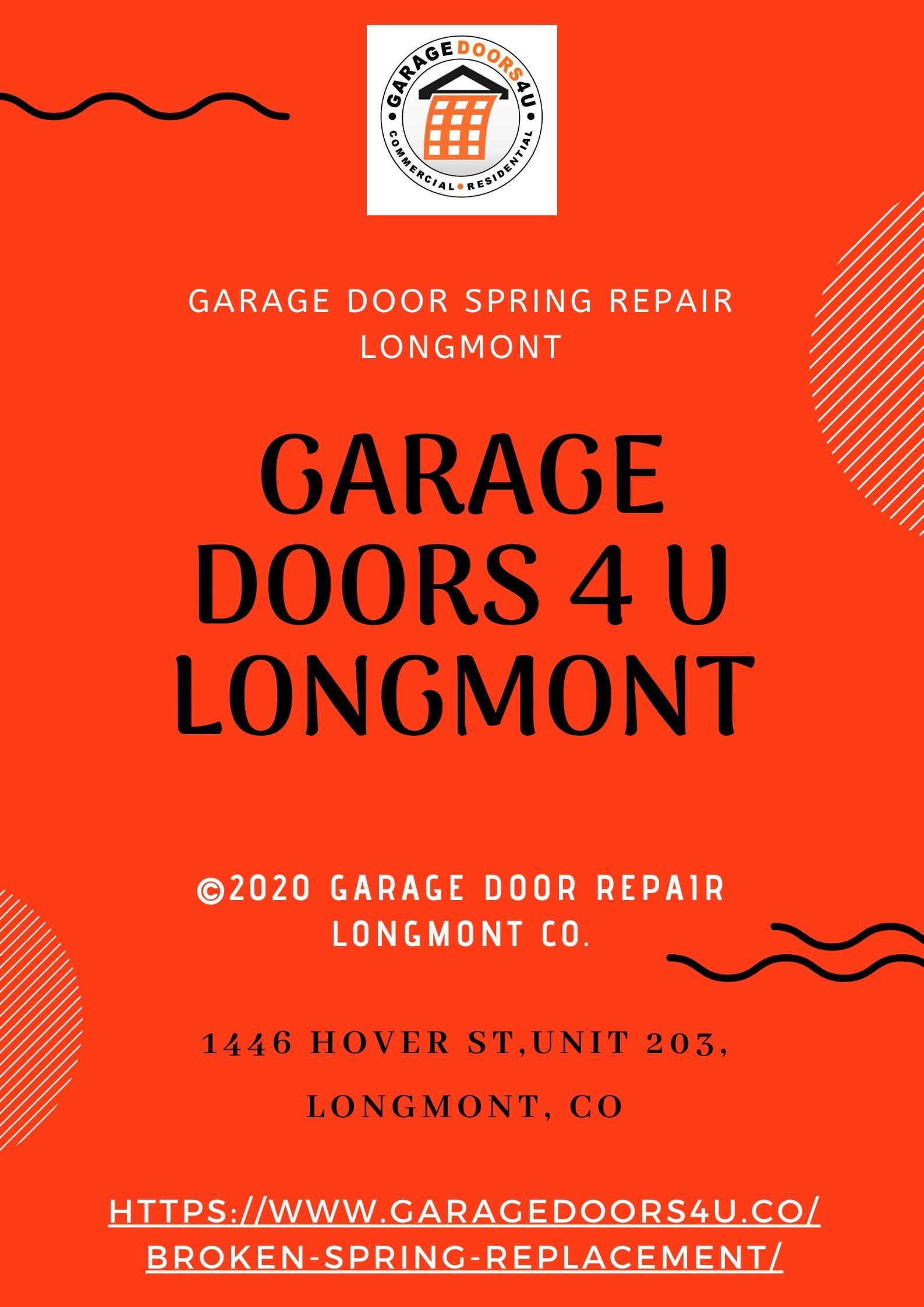 Garage Door Spring Repair Longmont In 2020 Garage Door Spring Repair Garage Door Springs Broken Garage Door