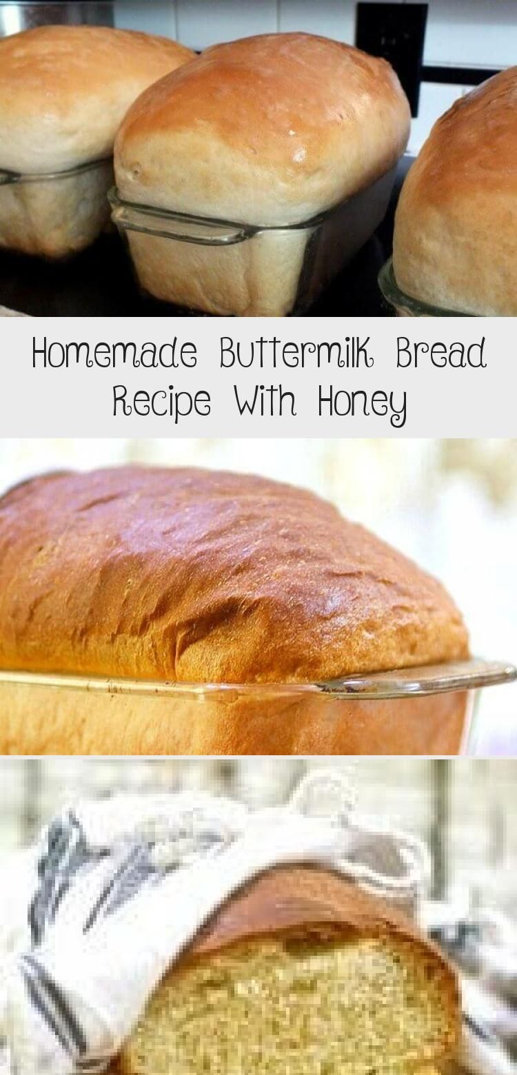 This Honey Buttermilk Bread Has Over 1 Million Pins For A Reason Step By Step Images And A Fantastic No Fa In 2020 Homemade Buttermilk Honey Recipes Buttermilk Bread