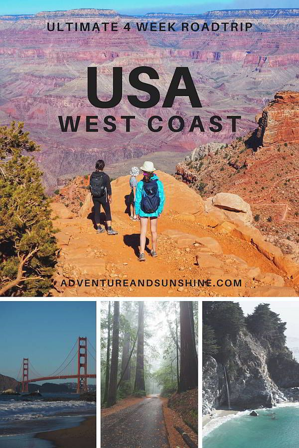The Ultimate US West Coast 4 week Itinerary