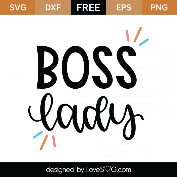 Free Boss Lady Svg Cut File Free Svg S Free Svg Cut