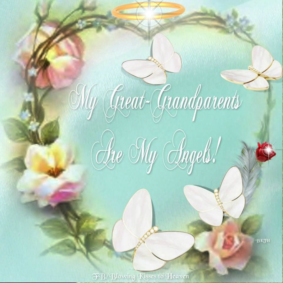 My great grandparents are my Angels Loved one in heaven