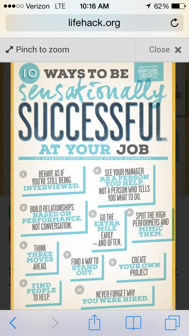 How to have a successful job. Need to remember #1...you're always interviewing!
