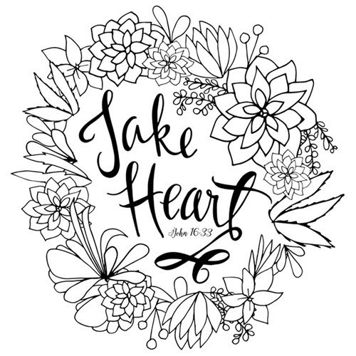 Take Heart - John 16 33 | Coloring Canvas - Canvas On ...