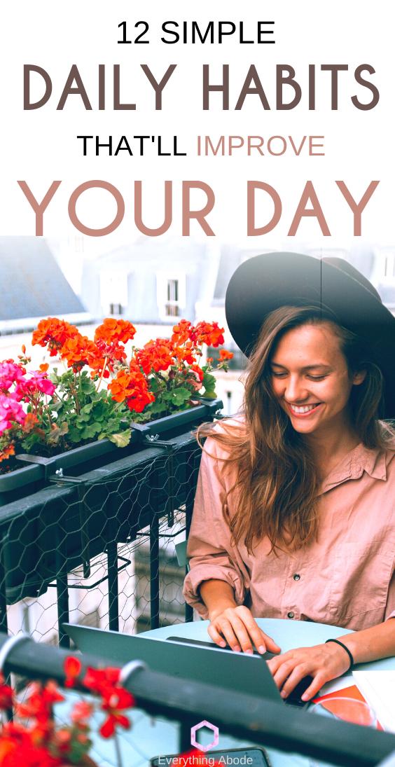 12 einfache tägliche Gewohnheiten, die Ihren Tag verbessern   – Entrepreneur Tips