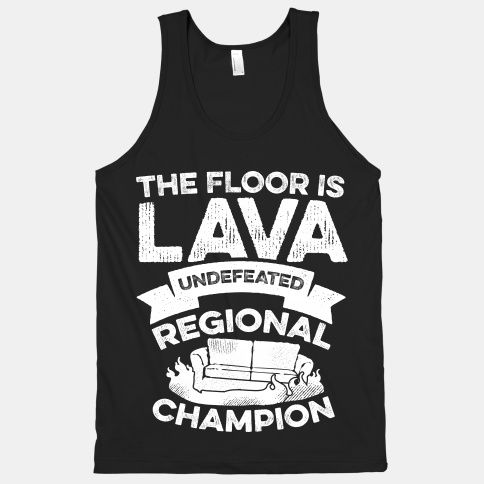 The Floor Is Lava Undefeated Regional Champion Racerback Tank Tops Lookhuman The Floor Is Lava Tops Mens Tops