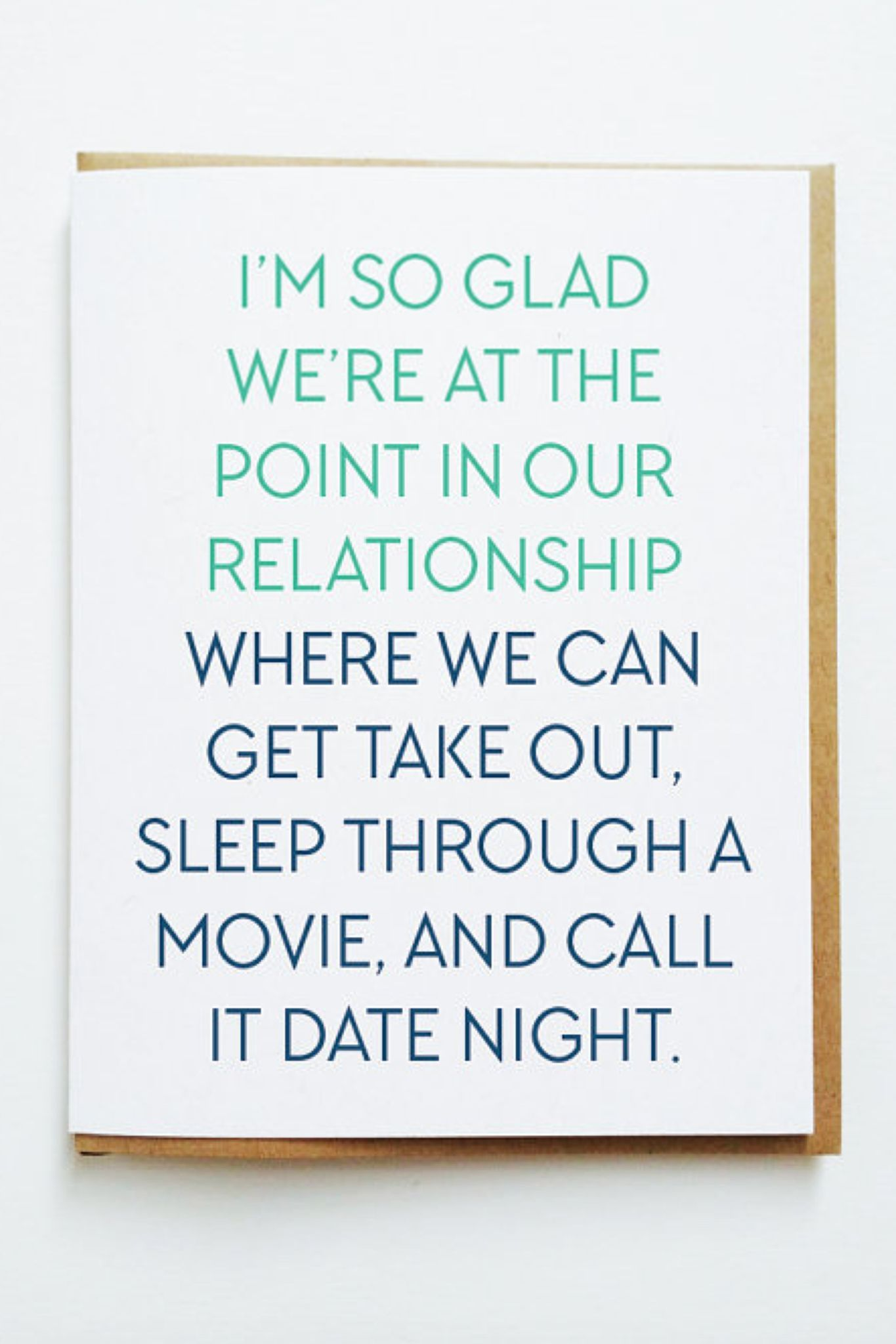 """""""I'm So glad we're at the point in our relationship..."""" Greeting Card"""