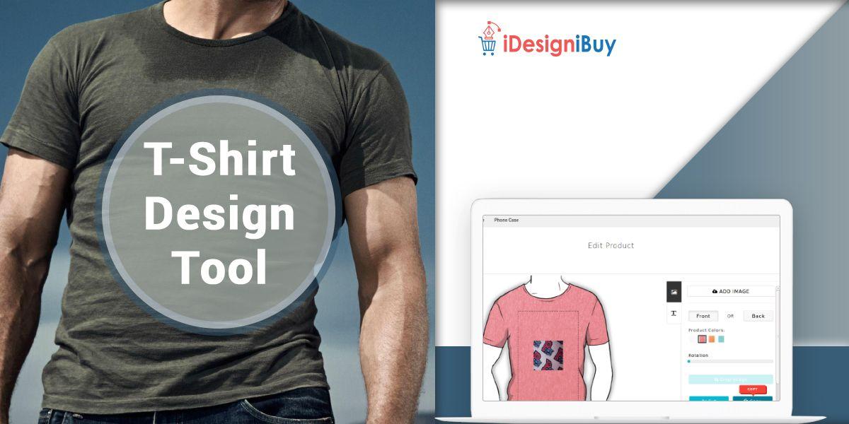 Online T Shirt Design Tool T Shirt Design Software Idesignibuy Tool Design Tshirt Designs T Shirt Design Software