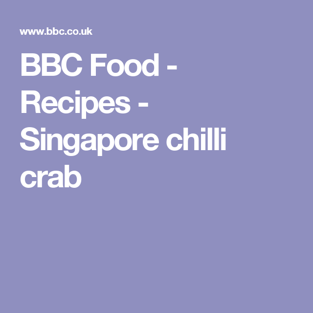 Bbc food recipes singapore chilli crab asian food to do bbc food recipes king prawns in swahili sauce forumfinder Image collections